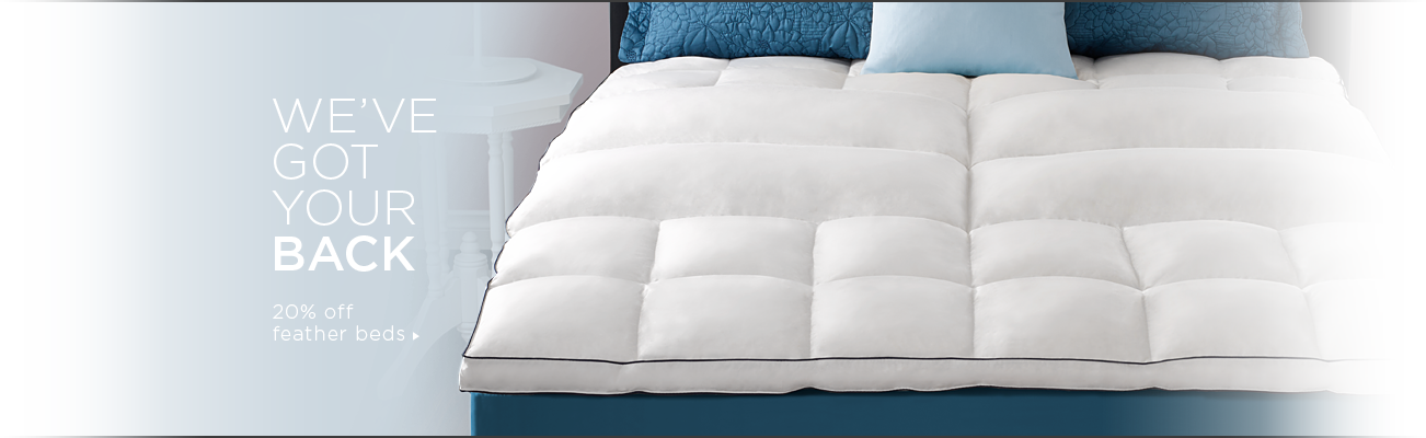 '20% Off Feather Beds' from the web at 'https://www.pacificcoast.com/on/demandware.static/-/Sites-PacificCoast-Library/default/dw014e9d13/images/homepage/slide-promo37b.png'