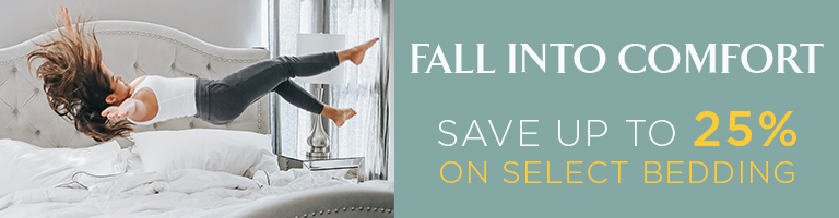 Fall Sale - Up To 25% Off Select Bedding