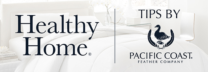 Healthy Home Tips By Pacific Coast
