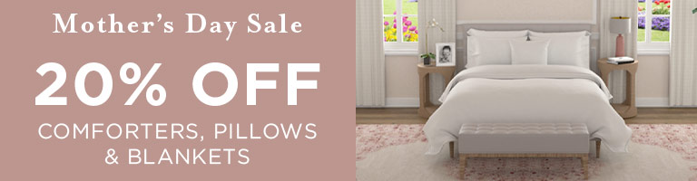 20% Off Comforters, Pillows & Blankets