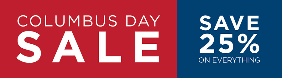 Columbus Day Sale - 25% Off Everything