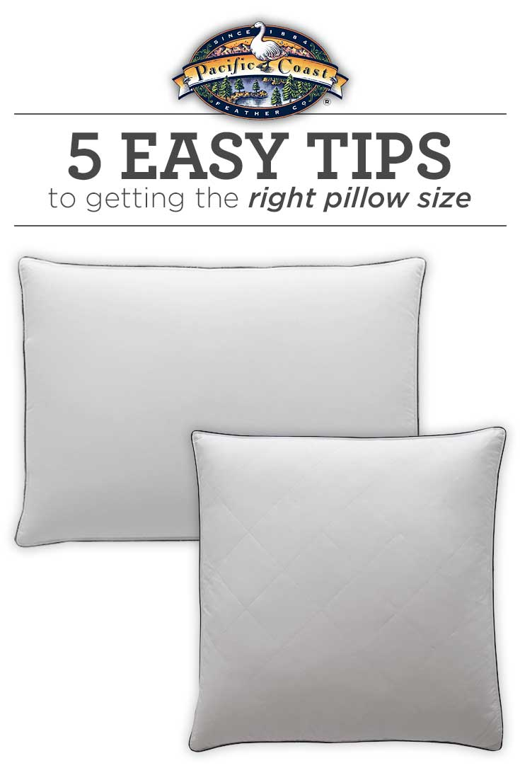 5 Easy Tips to Getting the Right Pillow Size