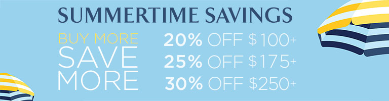 20% off purchases of $100 or more. 25% off purchases of $175 or more. 30% off purchases of $250 or more.